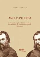 Anguis in herba: Gartenpädagogik und Weltveredlung im Lebenswerk des schwedischen Agitators Olof Eneroth (eBook, PDF) - Schnitter, Joachim