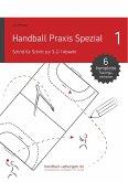 Handball Praxis Spezial - Schritt für Schritt zur 3-2-1 Abwehr (eBook, ePUB)
