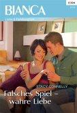 Falsches Spiel - wahre Liebe (eBook, ePUB)