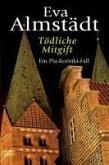 Tödliche Mitgift / Pia Korittki Bd.5 (eBook, ePUB)