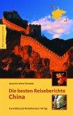 Die besten Reiseberichte China (eBook, PDF)