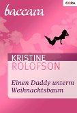 Einen Daddy unterm Weihnachtsbaum (eBook, ePUB)
