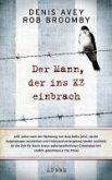 Der Mann, der ins KZ einbrach (eBook, ePUB)