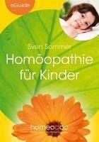 Homöopathie für Kinder (eBook, ePUB) - Sommer, Sven