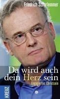 Da wird auch dein Herz sein (eBook, ePUB) - Schorlemmer, Friedrich
