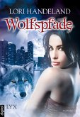 Wolfspfade / Geschöpfe der Nacht Bd.6 (eBook, ePUB)