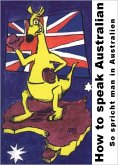 How to speak Australian (eBook, ePUB)