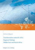 Transformation Index BTI 2012: Regional Findings Middle East and North Africa (eBook, ePUB)