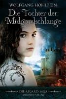 Die Tochter der Midgardschlange / Die Asgard Saga Bd.2 (eBook, ePUB)
