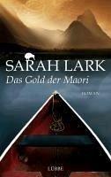 Das Gold der Maori / Kauri Trilogie Bd.1 (eBook, ePUB) - Lark, Sarah
