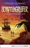 Der Zeitenherrscher / Schattengreifer-Trilogie Bd.2 (eBook, ePUB)