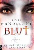 Blut / Die Phoenix-Chroniken Bd.3 (eBook, ePUB)