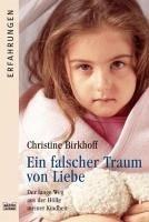 Ein falscher Traum von Liebe (eBook, ePUB) - Birkhoff, Christine