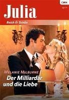 Der Milliardär und die Liebe (eBook, ePUB) - Milburne, Melanie