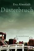 Düsterbruch / Pia Korittki Bd.7 (eBook, ePUB)