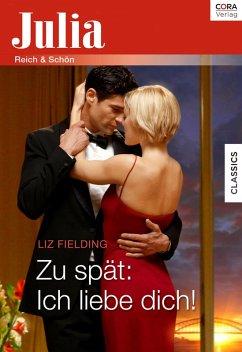 Zu spät: Ich liebe dich! (eBook, ePUB) - Fielding, Liz