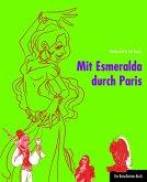 Mit Esmeralda durch Paris (eBook, ePUB)
