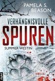 Verhängnisvolle Spuren / Summer Westin Bd.1 (eBook, ePUB)