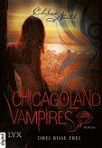 Drei Bisse frei / Chicagoland Vampires Bd.4 (eBook, ePUB)