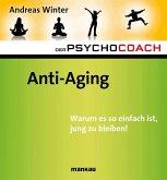 Der Psychocoach 6: Anti-Aging (eBook, ePUB)