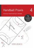 Handball Praxis 4 - Intensives Abwehrtraining im Handball (eBook, PDF)