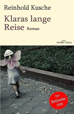 Klaras lange Reise (eBook, ePUB) - Kusche, Reinhold