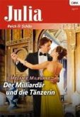 Der Milliardär und die Tänzerin (eBook, ePUB)