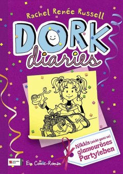 Nikkis (nicht ganz so) glamourioses Partyleben / DORK Diaries Bd.2