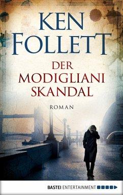 Der Modigliani-Skandal (eBook, ePUB) - Follett, Ken