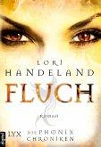 Fluch / Die Phoenix-Chroniken Bd.4 (eBook, ePUB)
