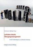 Leitfaden lokales Übergangsmanagement (eBook, ePUB)