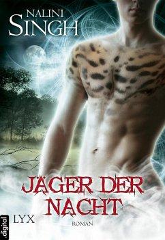 Jäger der Nacht / Gestaltwandler Bd.2 (eBook, ePUB) - Singh, Nalini