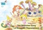 The Seahorse Gang. English-French. / Le gang des hippocampes. Anglais-francais. (eBook, ePUB)