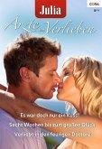 Es war doch nur ein Kuss! & Verliebt in den feurigen Dottore & Sechs Wochen bis zum Glück / Julia Ärzte zum Verlieben Bd.52 (eBook, ePUB)