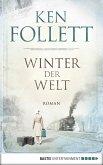 Winter der Welt / Die Jahrhundert-Saga Bd.2 (eBook, ePUB)