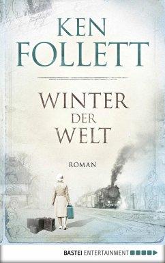 Winter der Welt / Die Jahrhundert-Saga Bd.2 (eBook, ePUB) - Follett, Ken