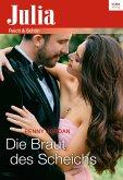 Die Braut des Scheichs (eBook, ePUB)
