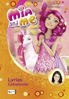 Lyrias Geheimnis / Mia and me Bd.3 (eBook, ePUB)