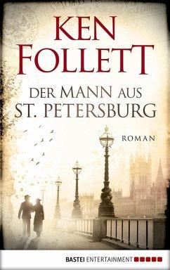Der Mann aus St. Petersburg (eBook, ePUB) - Follett, Ken