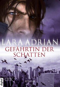 Gefährtin der Schatten / Midnight Breed Bd.5 (eBook, ePUB) - Adrian, Lara