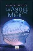 Die Antike und das Meer (eBook, PDF)