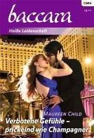 Verbotene Gefühle - prickelnd wie Champagner (eBook, ePUB) - Child, Maureen