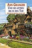 Und sei getreu bis in den Tod / Mitchell & Markby Bd.15 (eBook, ePUB)