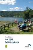 Die Eifel - Reise-Lesebuch (eBook, PDF)