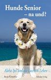 Hunde Senior - na und? (eBook, PDF)