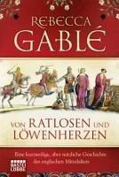 Von Ratlosen und Löwenherzen (eBook, ePUB) - Gablé, Rebecca
