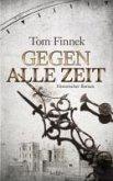 Gegen alle Zeit / London-Trilogie Bd.2 (eBook, ePUB)