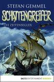 Die Zeitensegler / Schattengreifer-Trilogie Bd.1 (eBook, ePUB)