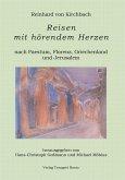 Reisen mit hörendem Herzen nach PAESTUM nach FLORENZ nach PATMOS nach JERUSALEM Aufzeichnungen aus den Jahren 1957, 1958, 1959 und 1960 (eBook, PDF)