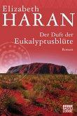 Der Duft der Eukalyptusblüte (eBook, ePUB)